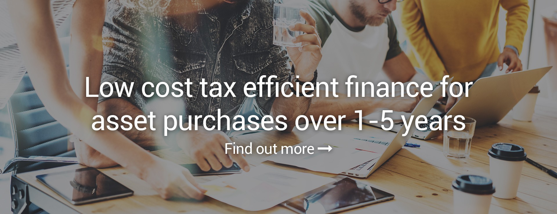 Low cost tax efficient finance for asset purchases over 1-5 years